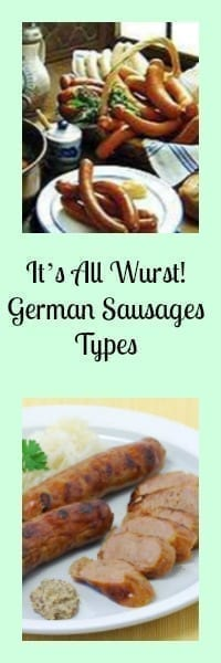 It S All Wurst German Sausages Types Where To Buy German