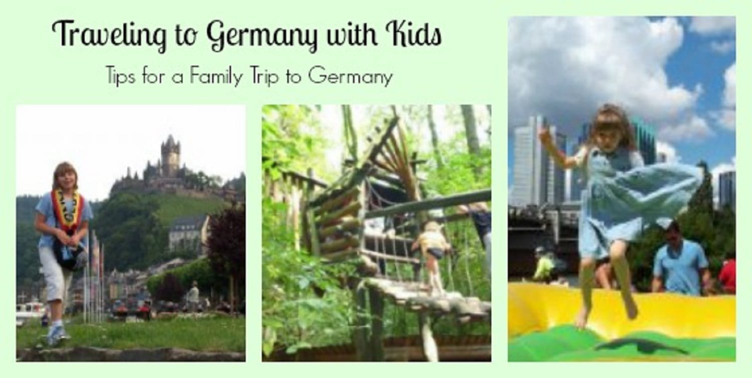 Traveling to Germany with Kids – It's Easier than You Think!