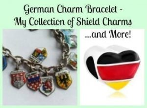 German Charm Bracelet – My Collection of Shield Charms and More!