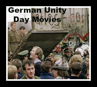 German Unity Day Movies- Remembering The Berlin Wall in Film on Oct. 3
