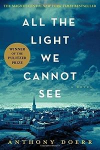 "The Book ""All the Light We Cannot See"" by Anthony Doerr"
