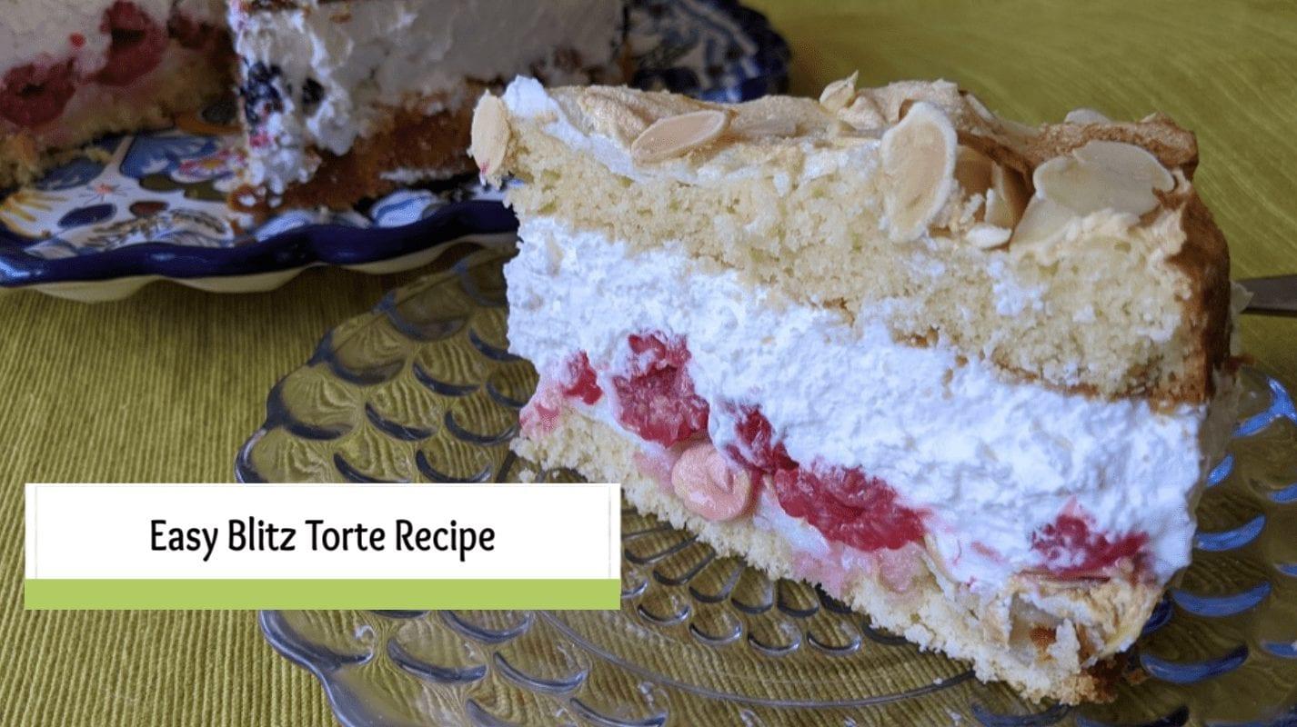 Easy Blitz Torte Recipe-Lightening Fast Cake with Cream and Fruit