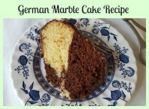German Marble Cake Recipe- MarmorKuchen