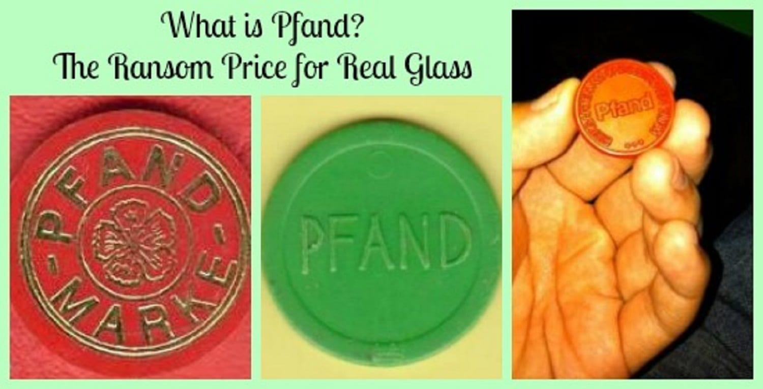 What is Pfand? the Ransom Price for Real Glass