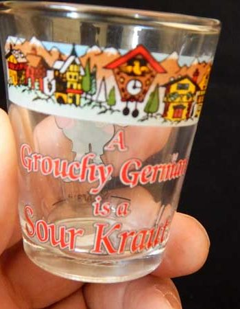 Grouchy German is a Sour Kraut Shot Glass
