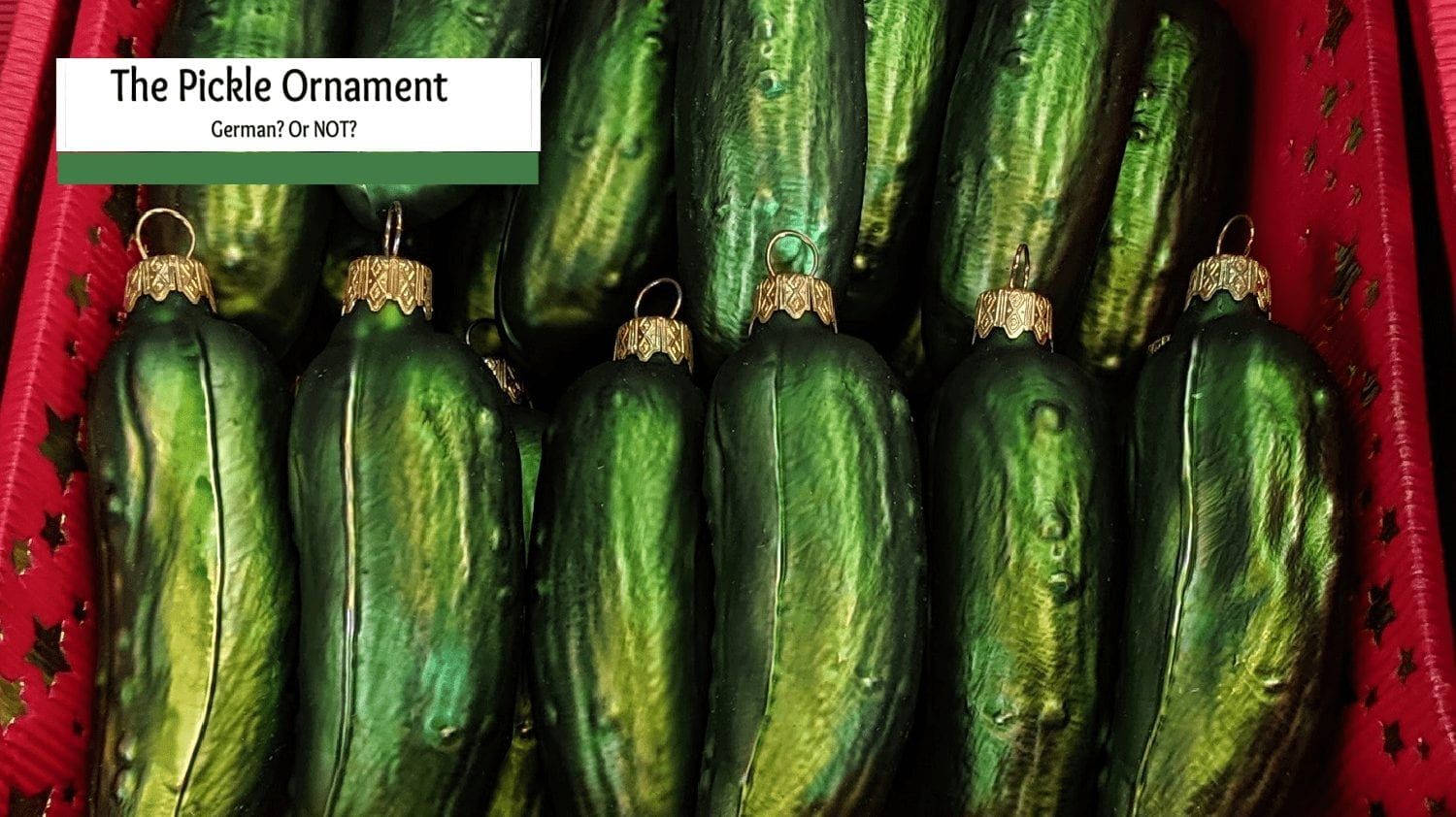 German Pickle Ornament Story- How did the Green Pickle Ornament Tradition Start?