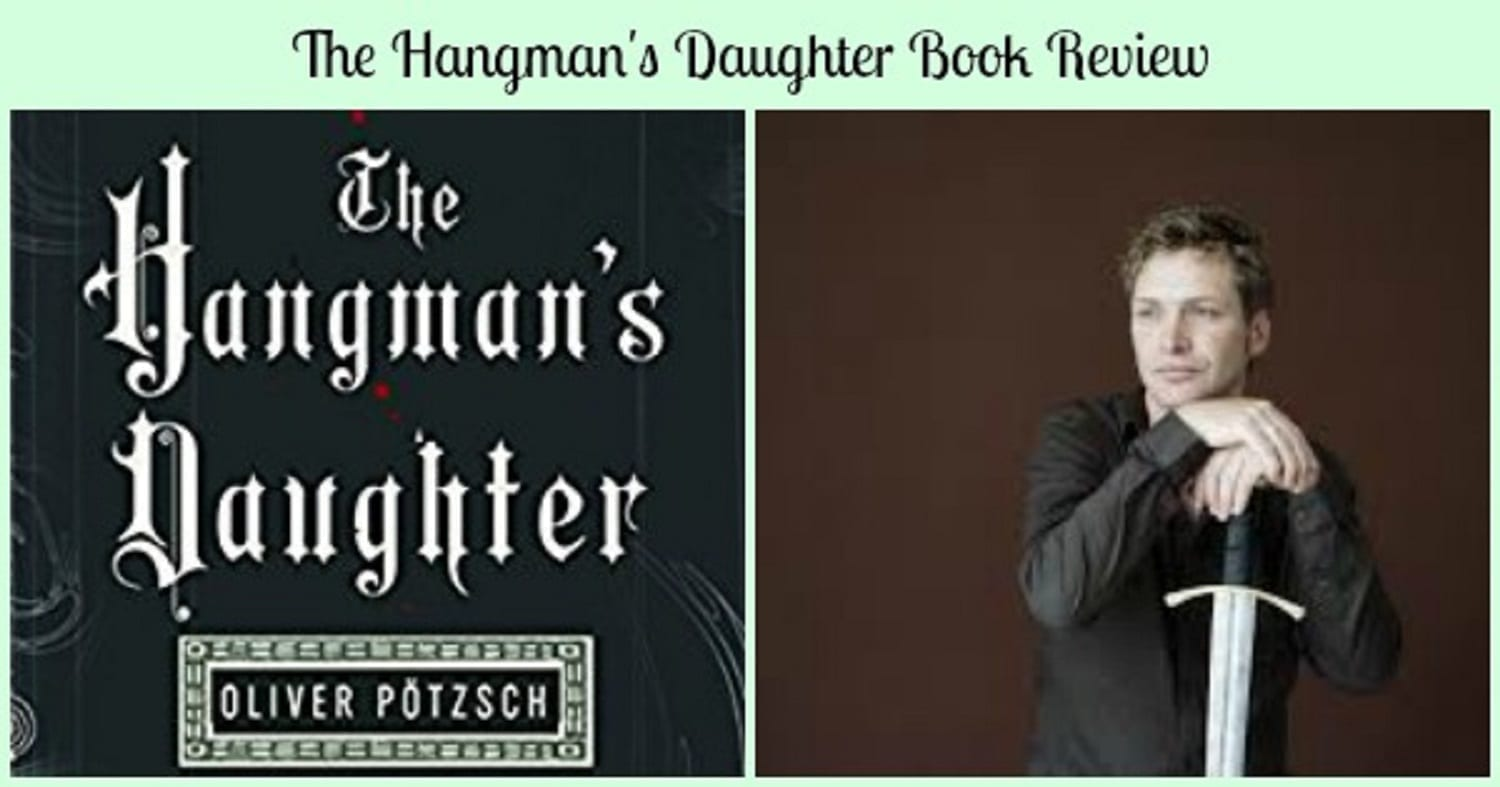 The Hangman's Daughter Book Review- A Mystery Set in Medieval Germany