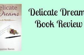 delicate-dreams-book-review