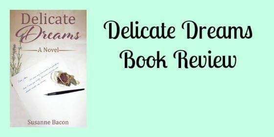 delicate dreams review
