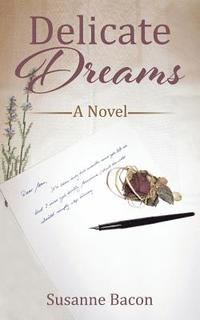 Susanne Bacon's -Delicate Dreams Book Review