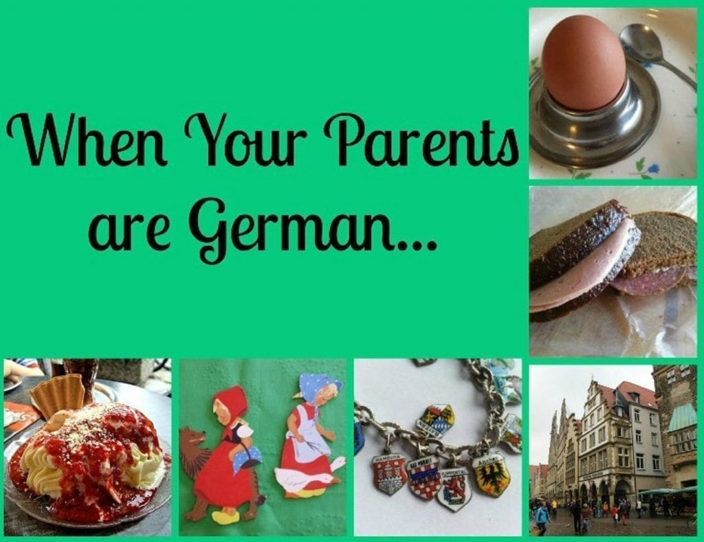 When your Parents Are German