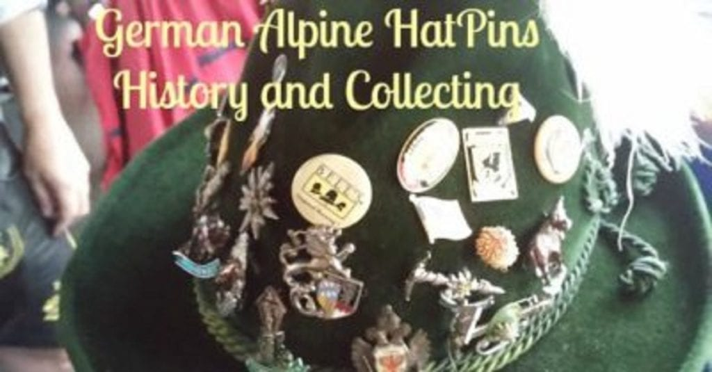 German Alpine Hat Pins - History and Collecting