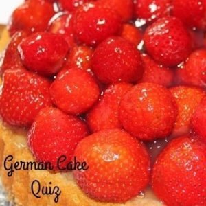 German Cakes Quiz