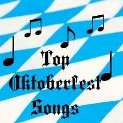 Top Oktoberfest Songs