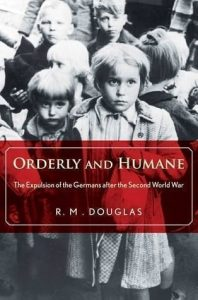 Orderly and Humane – German Refugees from World War 2