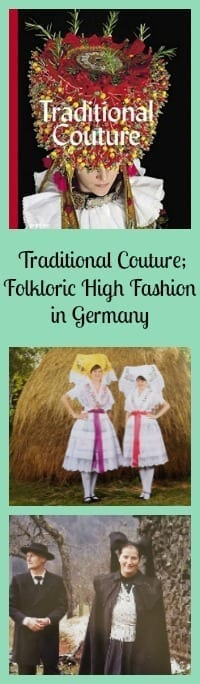 Traditional Couture; Folkloric High Fashion in Germany