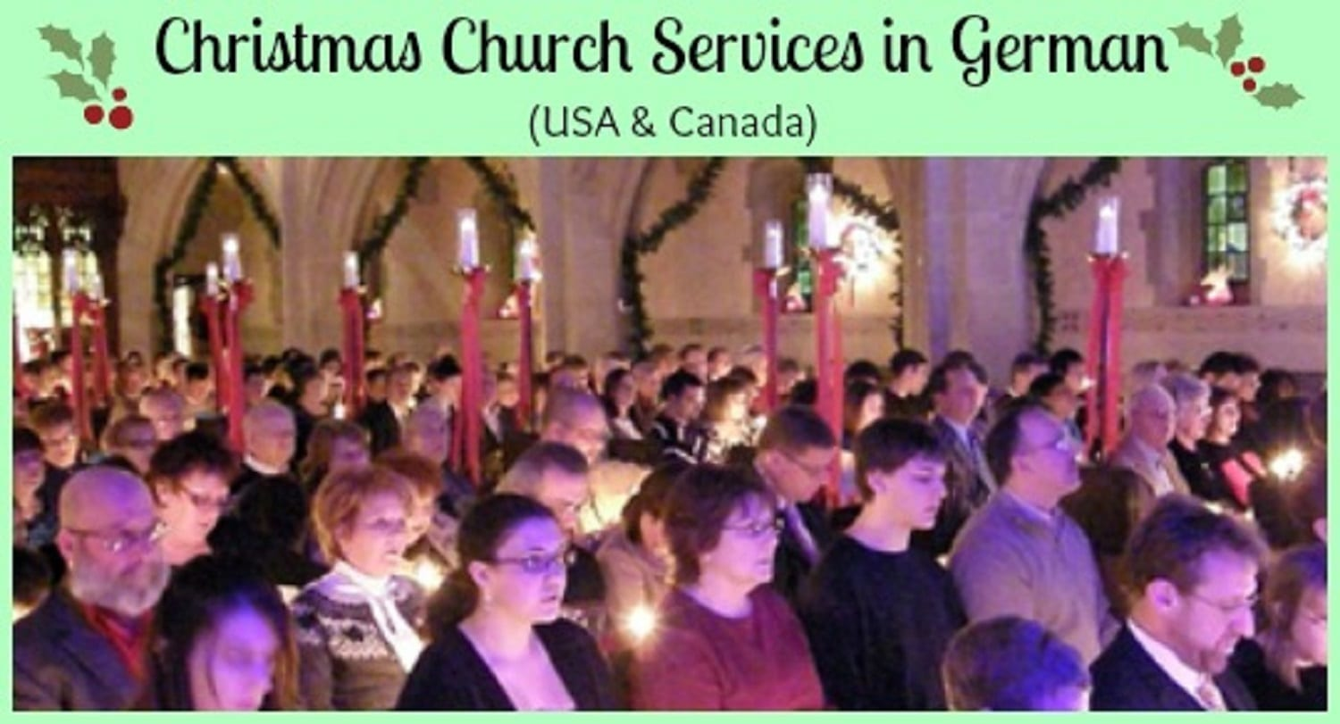 Christmas Eve Service St Johns Lutheran Service December 2020 Sycamore. Il Christmas Church Services in German (USA and Canada)   A German