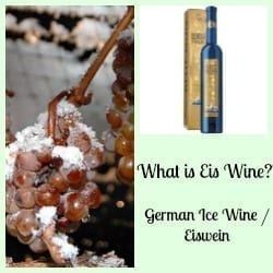 What is Eis Wine? German Ice Wine / Eiswein?