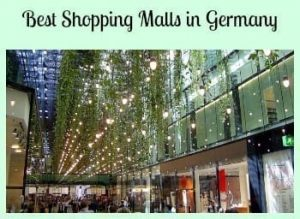 The Best Shopping Malls Germany Has- Find Everything You Need, and a Few Things You Don't