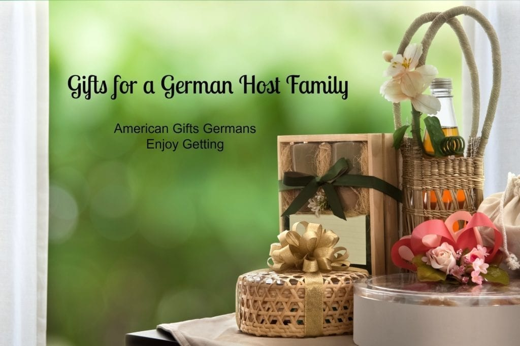 Gifts For A German Host Family American Gifts Germans Enjoy Getting