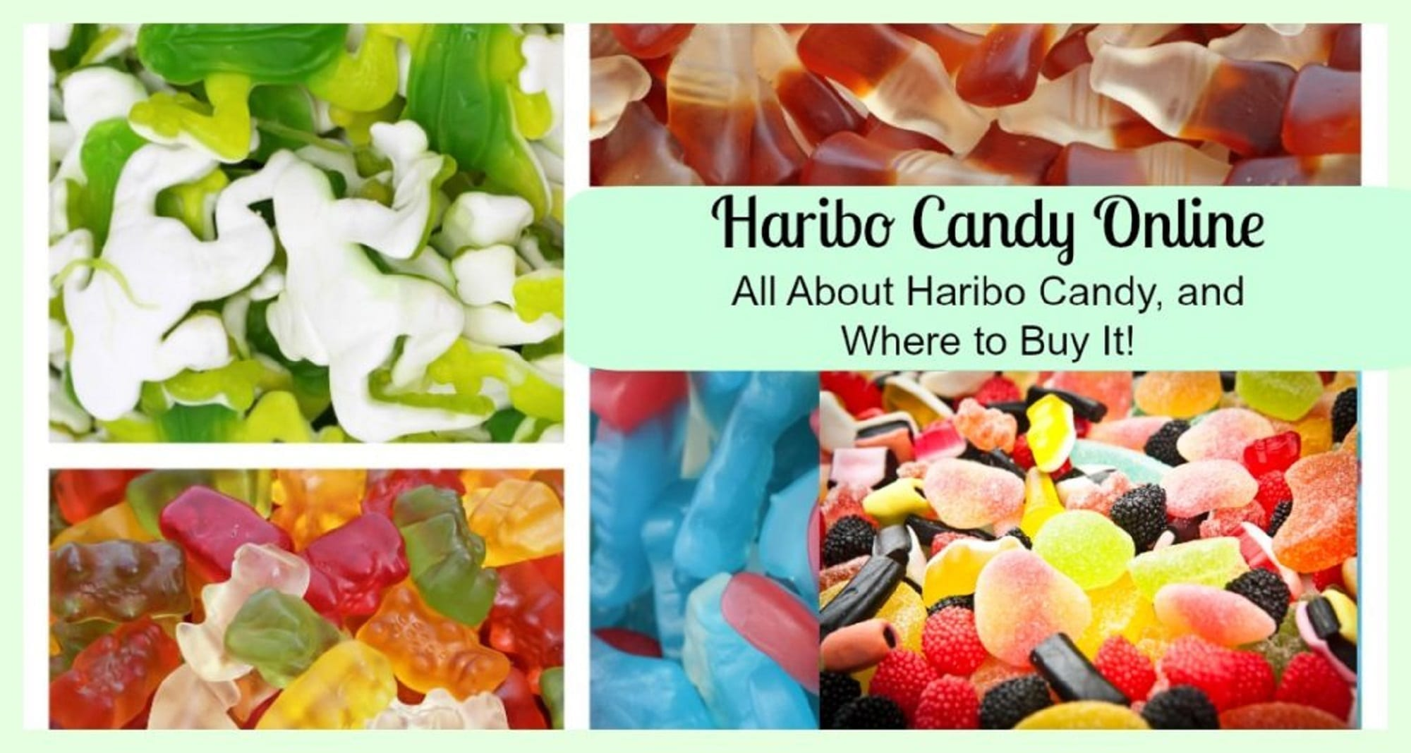 Haribo Candy Online- All About Haribo Candy, and Where to Buy It!