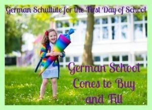 German School Cones to Buy and Fill- Schultüte for the First Day of School