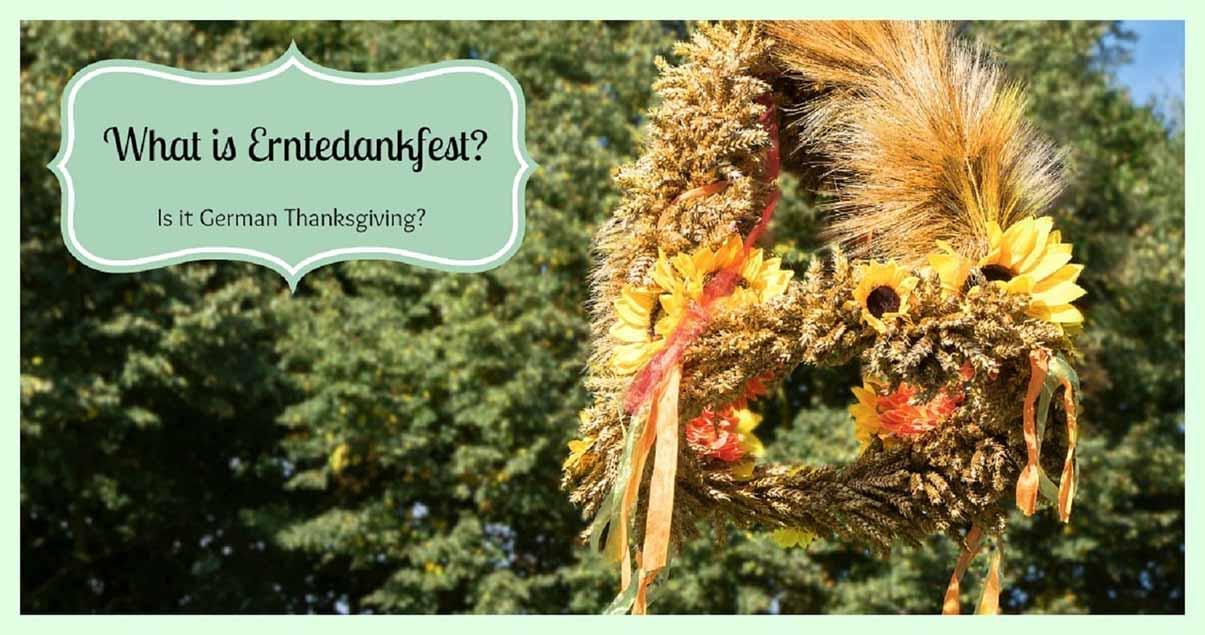 What is Erntedankfest? Is it German Thanksgiving?