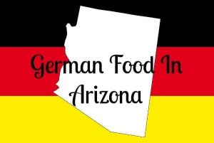 german food in arizona