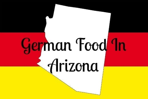 german food in arizona