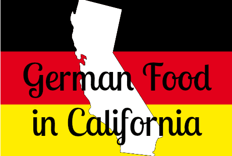 german food in california