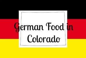 german food in colorado