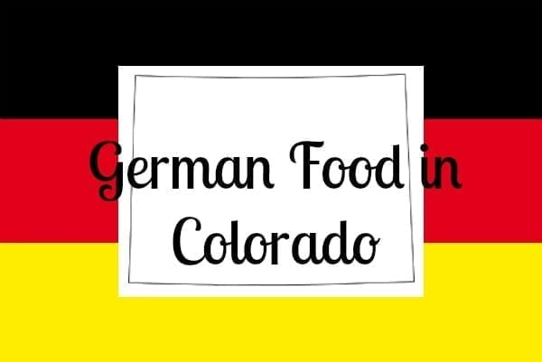 german food in colorado