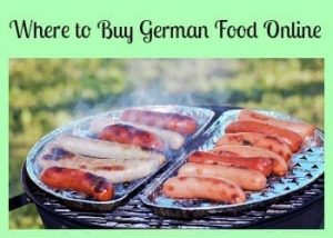 Where to Buy German Food Online – German Bread, Sausage, Sweets and More