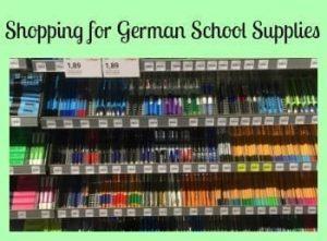 Shopping for German School Supplies- It's Much Different than California