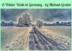 A Winter Walk in Germany by Michael Graber