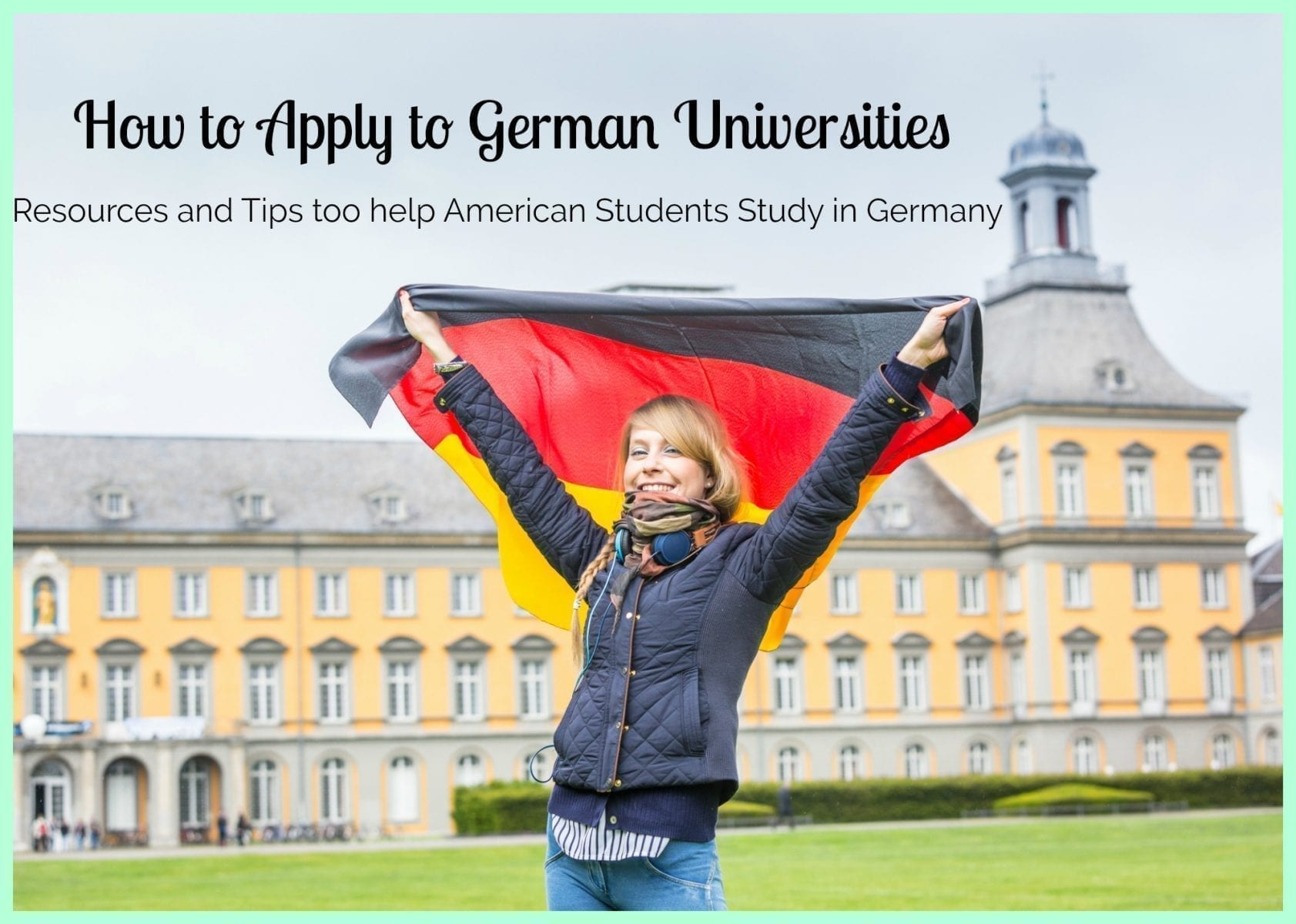 How to Apply to German Universities- Resources and Tips for a Successful Application