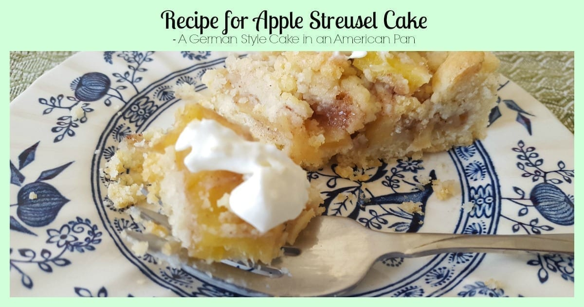 Recipe For Apple Streusel Cake A German Style Cake In An