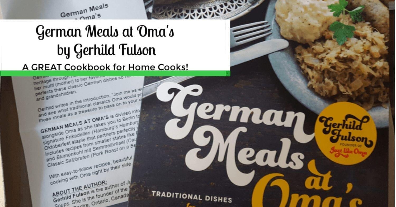German Meals at Oma's by Gerhild Fulson- My Favorite German Foods!