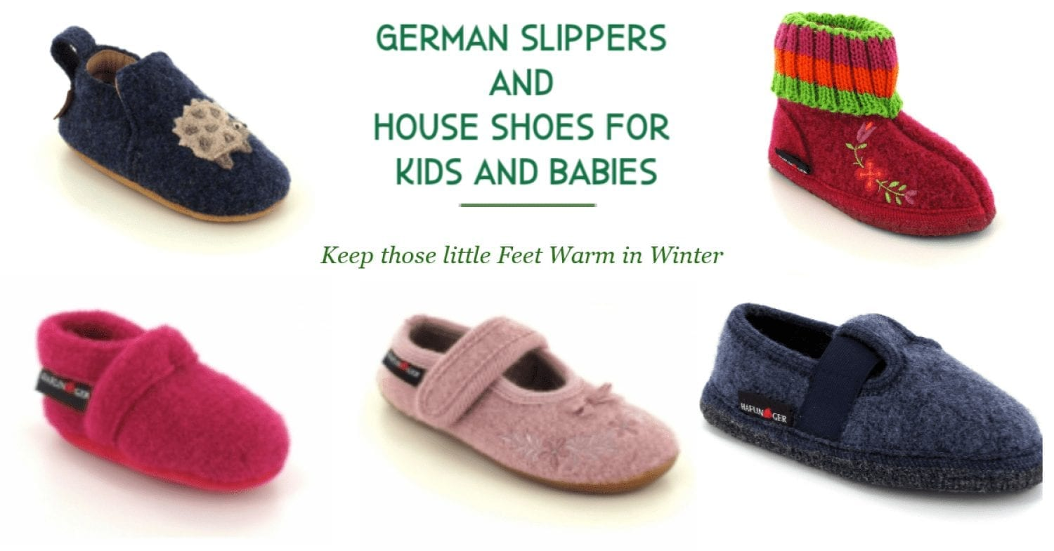 German Slippers and House Shoes for Kids and Babies