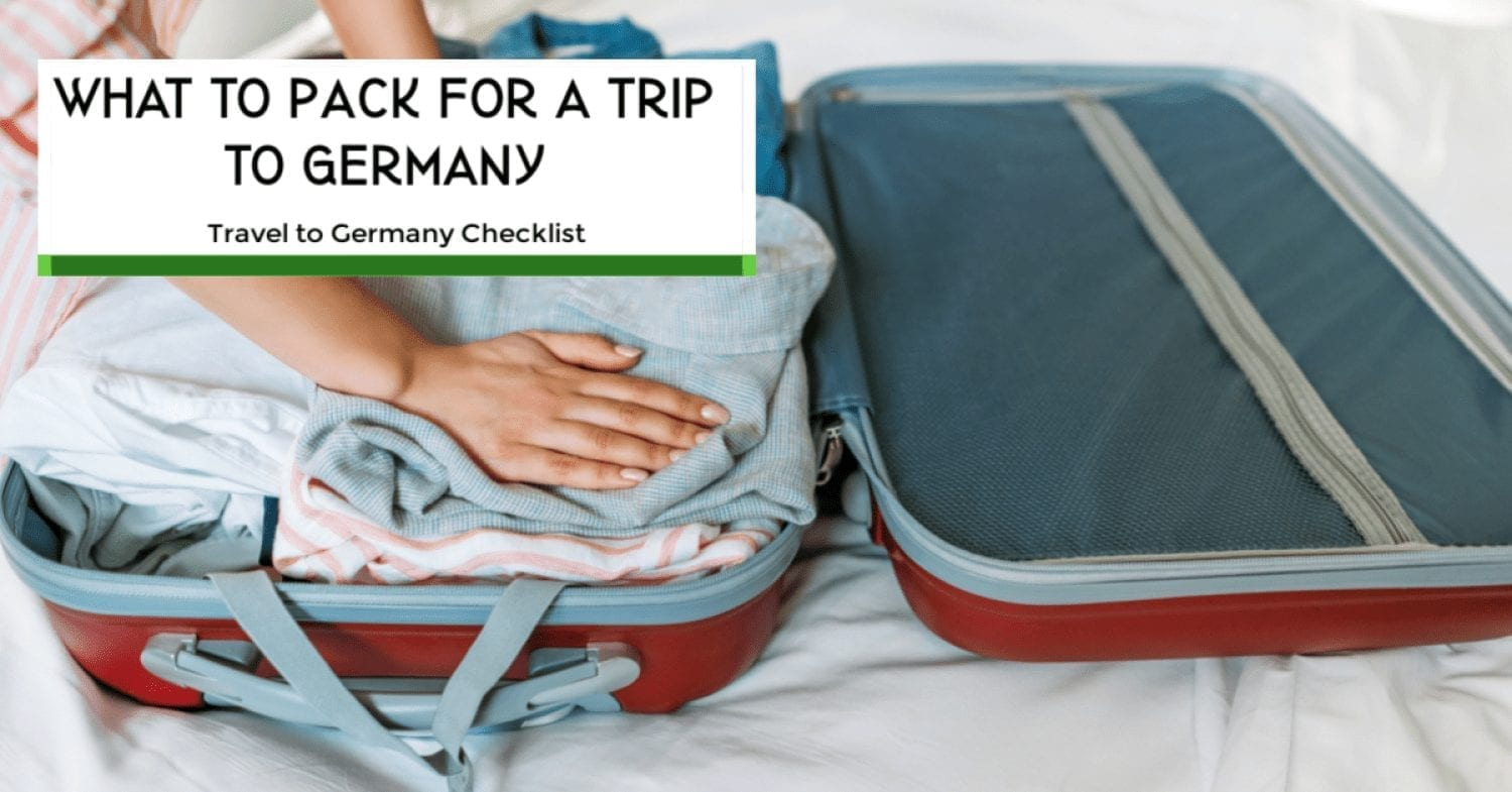 What to Pack for Germany- Traveling to Germany Checklist