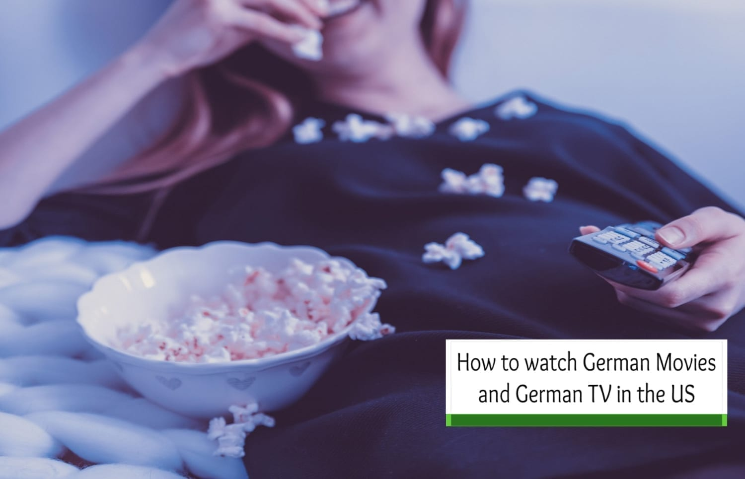 How to Watch German Movies and German TV in the US
