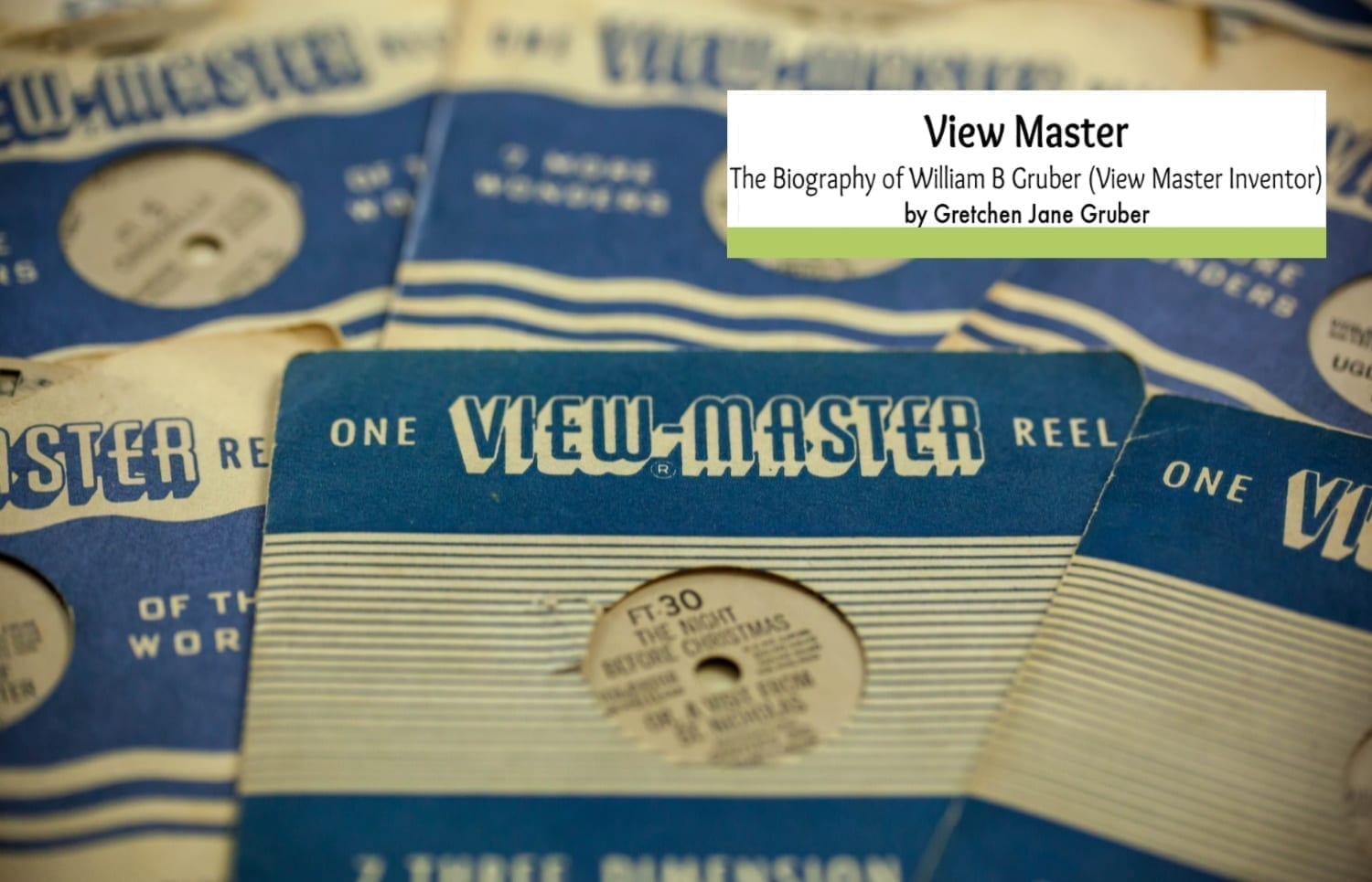 """View Master: The Biography of William B Gruber"" Immigrant Success Story"