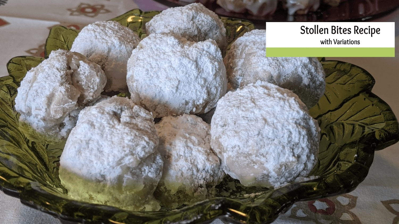 Stollen Bites Recipe – With Variations