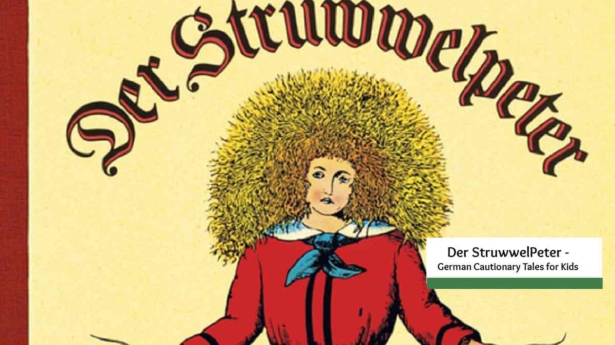 Der StruwwelPeter – How German Parents Kept Kids in Line