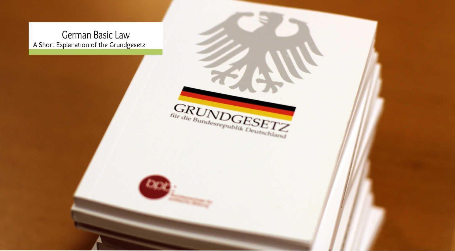 German Basic Law – A short explanation of the Grundgesetz