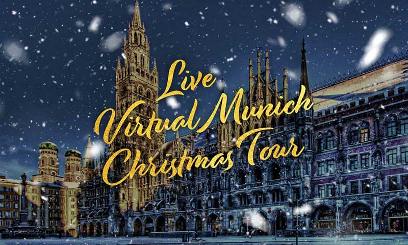 Your Local Friend Live Virtual Tours of Christmas in Munich!