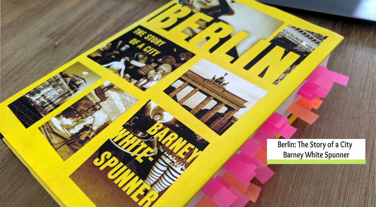 """""""Berlin: The Story of a City"""" by Barney White-Spunner"""
