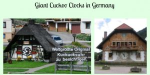 Giant Cuckoo Clocks in Germany- That You Can Visit!