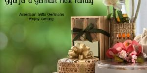 Gifts for a German Host Family- American Gifts Germans Enjoy Getting
