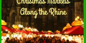 Christmas Markets Along the Rhine - Visit Christmas Markets by Boat